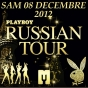 PLAYBOY - RUSSIAN TOUR
